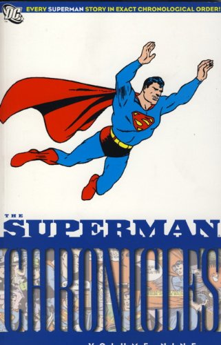 9780857684400: The Superman Chronicles Volume 9.