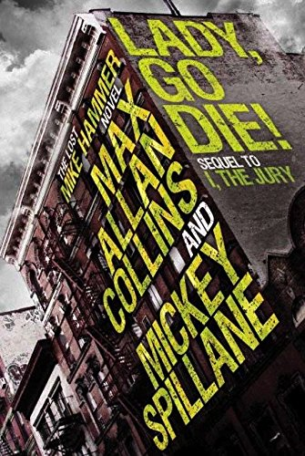 9780857684653: Mike Hammer: Lady, Go Die! (Mike Hammer Novels)