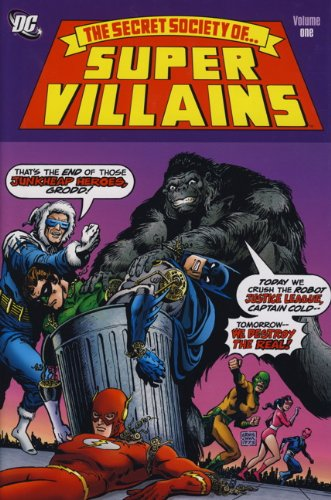 9780857684882: Secret Society of Super-Villains. Writers, Gerry Conway and Paul Levitz
