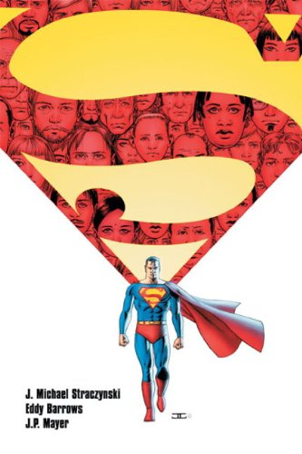 Superman: Grounded v. 1 (0857684922) by Straczynski, J. Michael