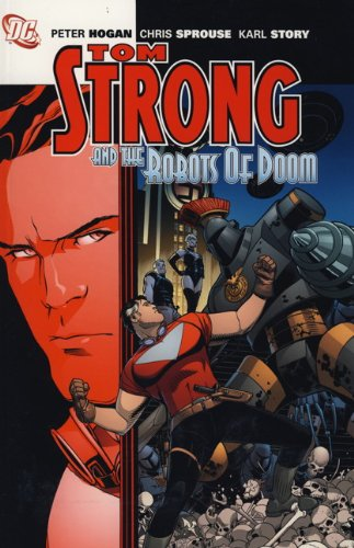 9780857684950: Tom Strong: Tom Strong and the Robots of Doom
