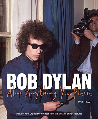 9780857685568: Bob Dylan: Alias Anything You Please