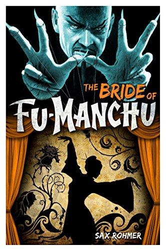 The Bride of Fu Manchu: Rohmer, Sax