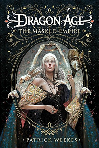 9780857686480: Dragon Age: Masked Empire