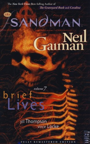 Sandman - Brief Lives: Neil Gaiman, Jill Thompson, Vince Locke