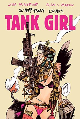 9780857687500: Everybody Loves Tank Girl