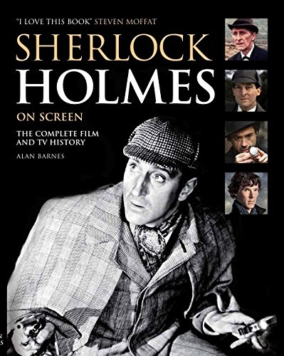 Sherlock Holmes On Screen: The Complete Film And TV History (FINE COPY OF 2011 FIRST TITAN PAPERB...