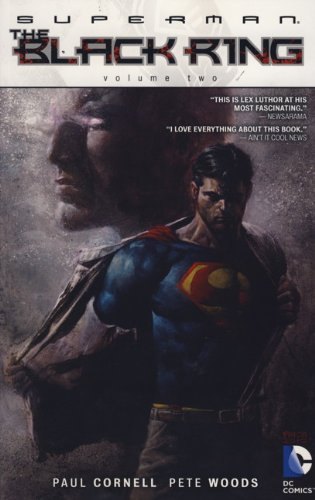 Superman: Black Ring v. 2 (0857688138) by Paul Cornell; Gail Simone; Pete Woods