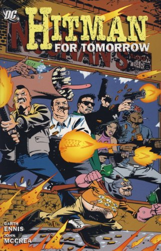 9780857688620: Hitman: For Tomorrow v. 6