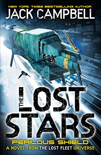 9780857689252: The Lost Stars - Perilous Shield (Book 2): A Novel from the Lost Fleet Universe