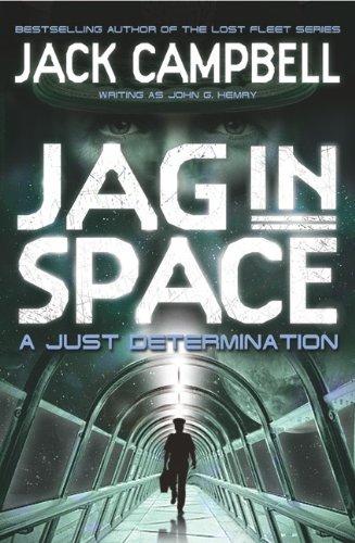 9780857689405: A Just Determination. Jack Campbell Writing as John G. Hemry