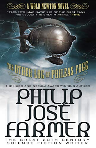 9780857689641: The Other Log of Phileas Fogg: The Cosmic Truth Behind Jules Verne's Fiction