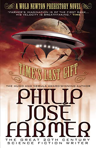 9780857689658: Time's Last Gift (Wold Newton Prehistory) (Wold Newton Universe Novel)