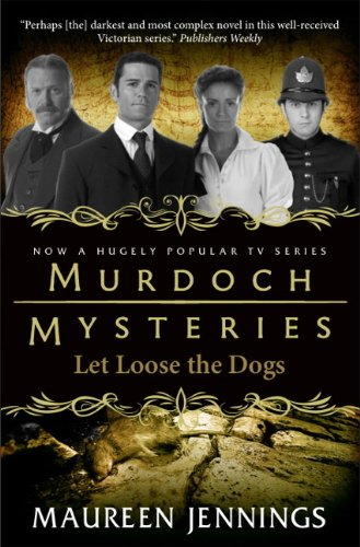 9780857689900: Murdoch Mysteries - Let Loose The Dogs