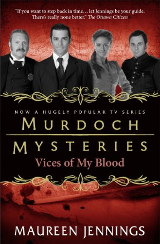 9780857689924: Murdoch Mysteries - Vices of My Blood
