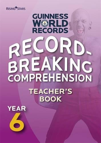 9780857695703: Record Breaking Comprehension Year 6 Teacher's Book: Teacher's Guide Year 6 (Guinness Record Breaking Competition)