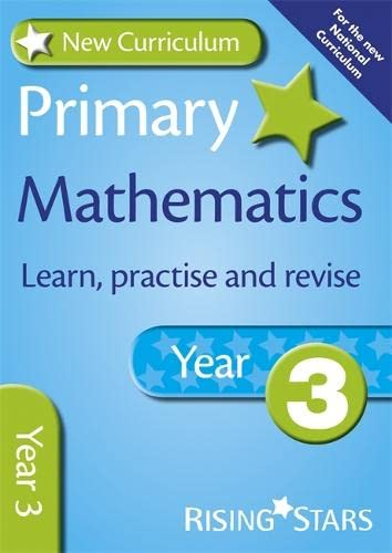 9780857696748: New Curriculum Primary Maths Learn, Practise and Revise Year 3 (RS Primary New Curriculum Learn, Practise, Revise)