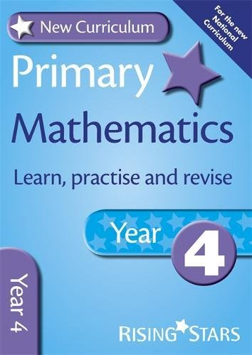 9780857696755: New Curriculum Primary Maths Learn, Practise and Revise Year 4 (RS Primary New Curriculum Learn, Practise, Revise)
