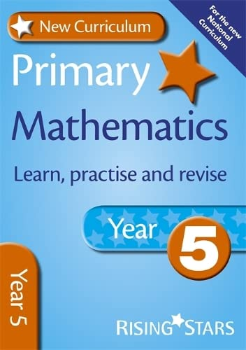 9780857696762: New Curriculum Primary Maths Learn, Practise and Revise Year 5 (RS Primary New Curriculum Learn, Practise, Revise)
