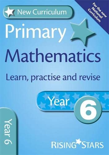 9780857696779: New Curriculum Primary Maths Learn, Practise and Revise Year 6 (RS Primary New Curriculum Learn, Practise, Revise)