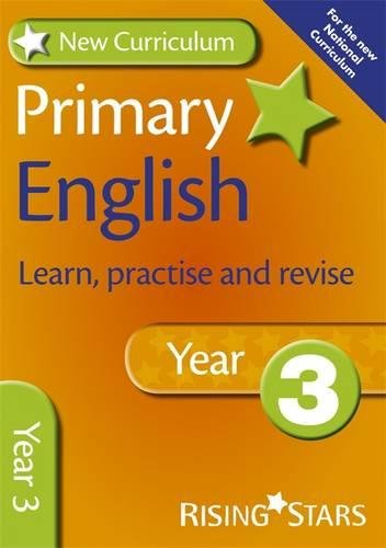 9780857696786: New Curriculum Primary English Learn, Practise and Revise Year 3 (RS Primary New Curriculum Learn, Practise, Revise)