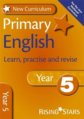 9780857696809: New Curriculum Primary English Learn, Practise and Revise Year 5 (RS Primary New Curriculum Learn, Practise, Revise)