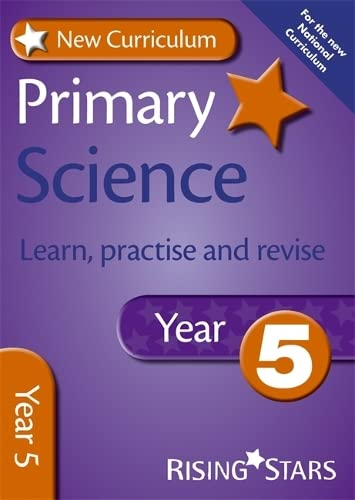 9780857696847: New Curriculum Primary Science Learn, Practise and Revise Year 5 (RS Primary New Curriculum Learn, Practise, Revise)