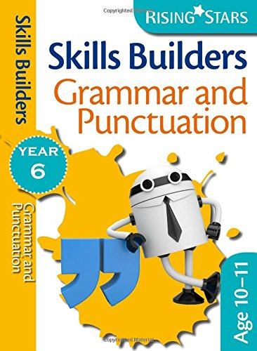 9780857696977: Skills Builders - Grammar and Punctuation: Year 6 (Rising Stars Skills Builders)