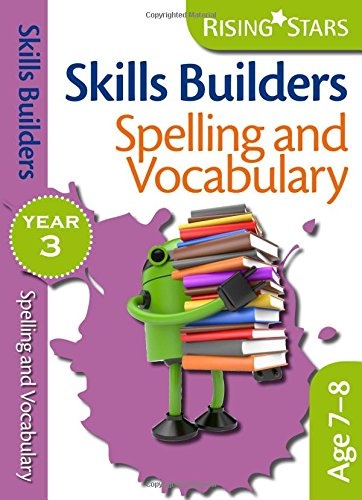 9780857696991: Skills Builders - Spelling and Vocabulary (Rising Stars Skills Builders)