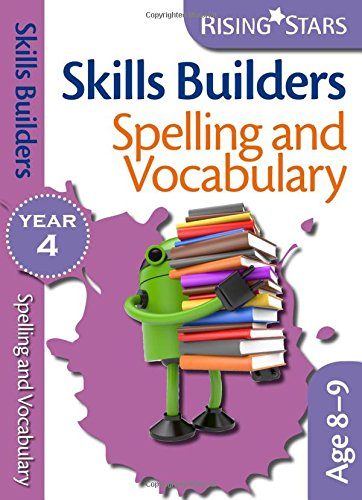 9780857697004: Skills Builders - Spelling and Vocabulary: Year 4 (Rising Stars Skills Builders)