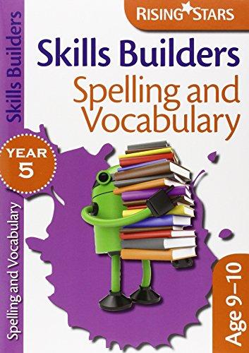 9780857697011: Skills Builders - Spelling and Vocabulary (Rising Stars Skills Builders)