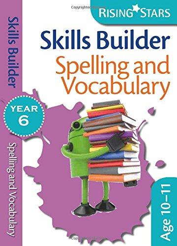 9780857697028: Skills Builders - Spelling and Vocabulary: Year 6 (Rising Stars Skills Builders)
