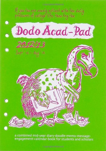 9780857700285: Dodo Acad-Pad Filofax-compatible A5 Diary Refill 2012/13 - Academic Mid Year Diary: A Combined Mid-year Diary-doodle-memo-message-engagement-calendar-book for Students and Scholars