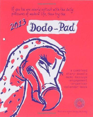 9780857700339: Dodo Pad Loose-leaf Desk Diary 2013 - Calendar Year Diary: A Combined Diary-doodle-memo-message-engagement-organiser-calendar-book