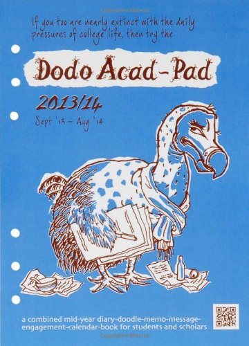 9780857700452: Dodo Acad-Pad Filofax-compatible A5 Diary Refill 2013/14 - Academic Mid Year Diary: A Combined Mid-year Diary-doodle-memo-message-engagement-calendar-book for Students and Scholars