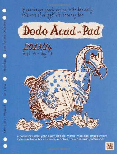 9780857700469: Dodo Acad-Pad A4 2/4 Ring/US Letter 3-ring/Filofax-compatible UNIVERSAL Diary Refill 2013/14 - Academic Mid Year Diary: A Combined Mid-year ... for Students and Scholars