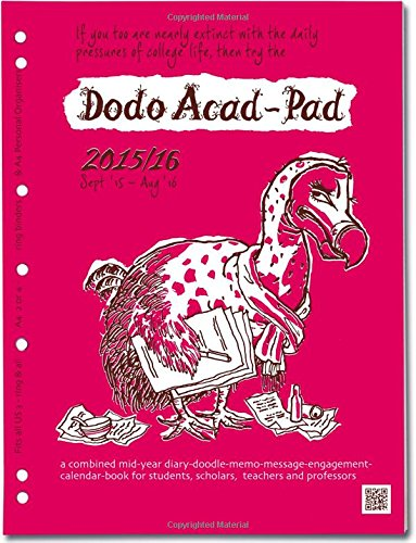 9780857700841: Dodo Acad-Pad Desk Diary 2015 - 2016 Week to View Academic Mid Year Diary: A Combined Mid-Year Diary-Doodle-Memo-Message-Engagement-Calendar-Book for Students, Teachers and Scholars
