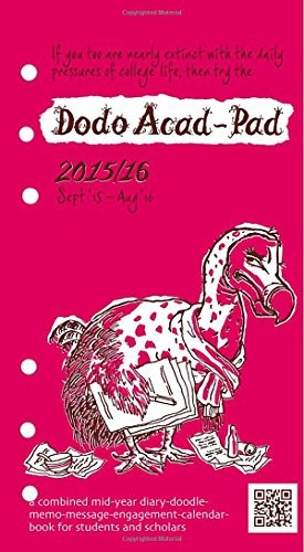 9780857700889: Dodo Acad-Pad Filofax-Compatible Personal Organiser Diary Refill 2015 - 2016 Week to View Academic Mid Year Diary: A Combined Mid-Year ... Students, Teachers and Scholars (Dodo Pad)
