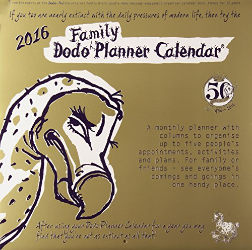 9780857701008: Dodo Family Planner Calendar 2016 - Month to View with 5 Daily Columns: A Combined Family Memo-Message-Engagement-Organiser-Planner-Calendar (Dodo Pad)