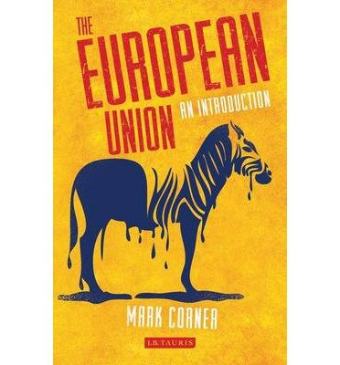 9780857736109: The European Union: An Introduction