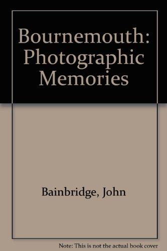 9780857740571: Bournemouth: Photographic Memories