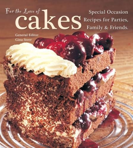 9780857752581: For the Love of Cakes