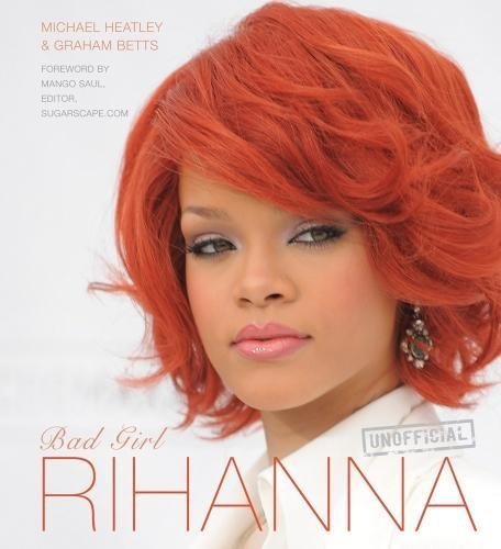 9780857752758: Rihanna: Bad Girl (Pop Icons)