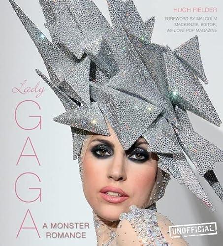 9780857752765: Lady Gaga: A Monster Romance
