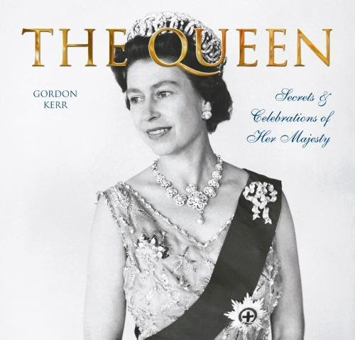 9780857753731: Queen: Secrets & Celebrations of Her Majesty