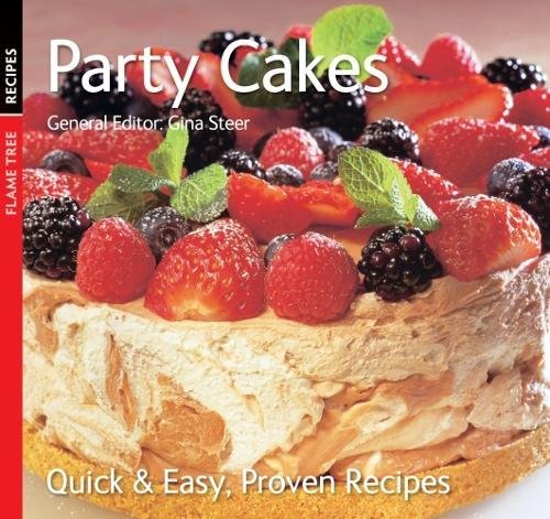 9780857755186: Party Cakes: Quick & Easy, Proven Recipes