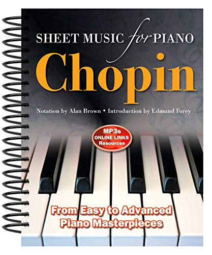9780857756008: Frédéric Chopin: Sheet Music for Piano: From Easy to Advanced; Over 25 masterpieces