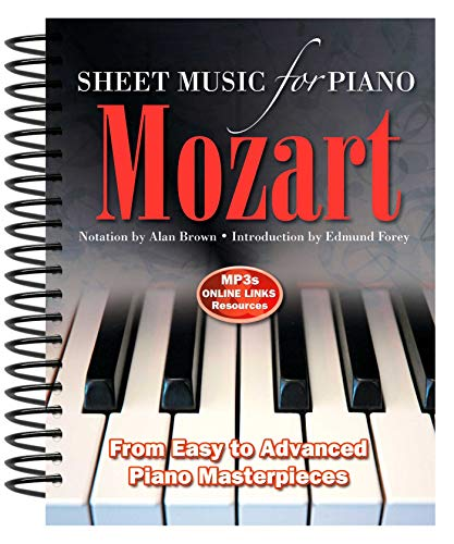 9780857756015: Wolfgang Amadeus Mozart: Sheet Music for Piano: From Easy to Advanced; Over 25 masterpieces