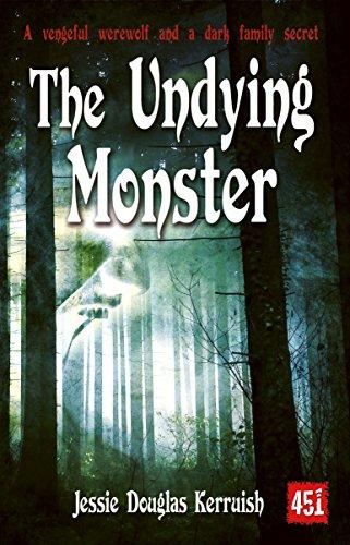 The Undying Monster (Gothic Fiction): Kerruish, Jessie Douglas
