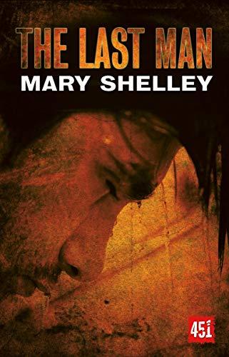 The Last Man (Fantastic Fiction): Shelley, Mary